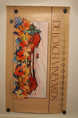 Vintage De Loach Vineyards Cecil Deloach Signed Advertising Art Poster Of The