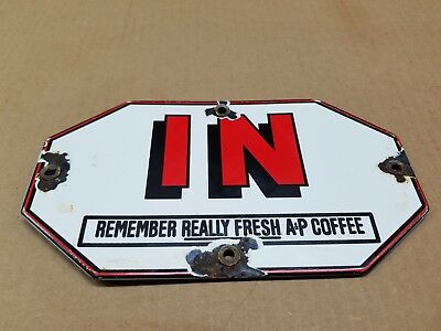 IN A & P Coffee Porcelain Door Sign Cafe Diner General Store Grocery Convienent