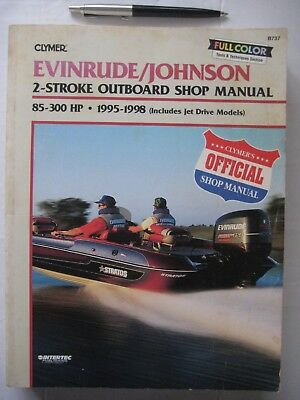 EVINRUDE/JOHNSON OUTBOARD WORKSHOP MANUAL, 85HP to 300 HP, 2-STROKE 1995-1998 .