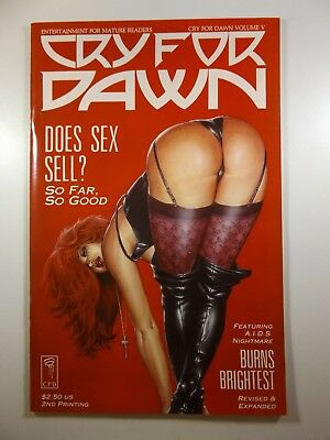 """Cry For Dawn Volume V """"Does Sex Sell?"""" 2nd Printing Beautiful NM- Condition!!"""