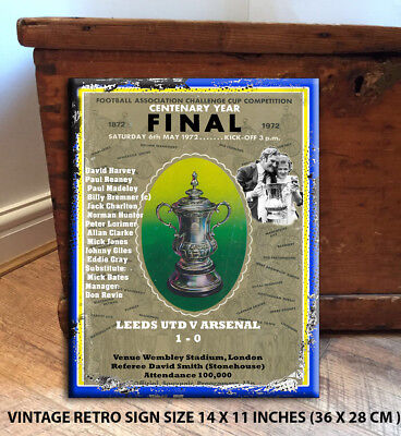 LEEDS UNITED FA CUP WINNERS 1972 FANS BAR MAN CAVE SHED  GIFT  Metal Wall Sign