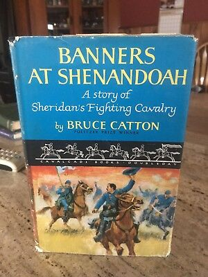 Banners at Shenandoah by Bruce Catton 1955 Civil War *First Edition* HCDJ