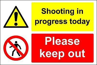 Shooting in progress today please keep out safety sign