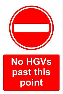 No HGV's past this point safety sign