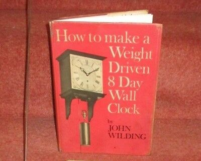 John Wilding 8 Day clock  - How to make Book