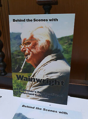 Behind the Scenes with Wainwright (Alfred Wainwright). Signed by the author.