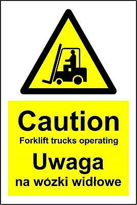 Multilingual signs Caution forklift trucks operating Safety sign Polish&English