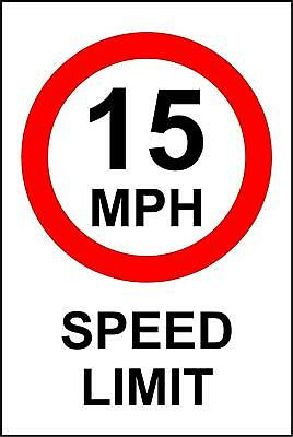 15 MPH Speed Limit Safety Sign