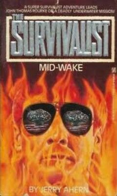 SURVIVALIST Series Book MID-WAKE by Jerry Ahern **NEW PAPERBACK**