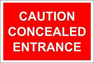Construction site safety Caution concealed entrance safety sign