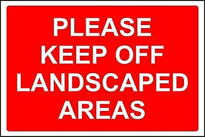 Please keep off the landscaped areas safety sign