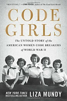  e-Version  Code Girls: The Untold Story of the American Women Code Breakers