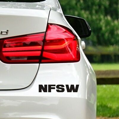 NFSW Car Sticker / decal/ sign / funny/ cheeky