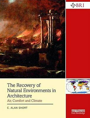 The Recovery of Natural Environments in Architecture: Air, Comfort and...