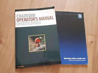 Chainsaw Operators Manual: ForestWorks & Working with a Chainsaw: Husqvarna