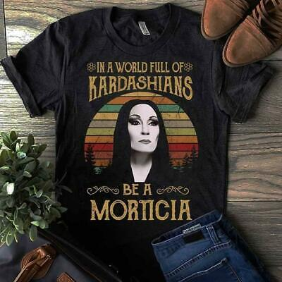 In A World Full Of Kardashians Be A Morticia Vintage Retro T-Shirt Men S-6XL