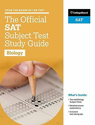 The Official SAT Subject Test in Biology Study Guide (College Board Official...