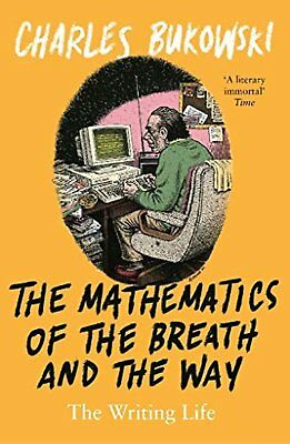 The Mathematics of the Breath and the Way: The Writing Life