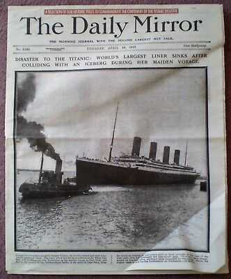 Titanic disaster April 1912 Daily Mirror newspaper reproduction liner sinking