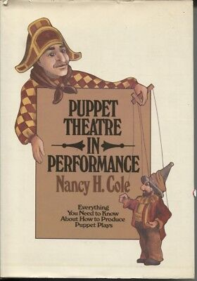 Puppet Theatre in Performance - How To Produce Puppet Plays