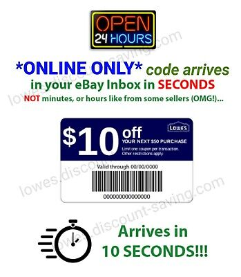 Lowes $10 off $50 online or in store 1COUPON- GOOD THROUGH 3/26 INSTANT Deliver