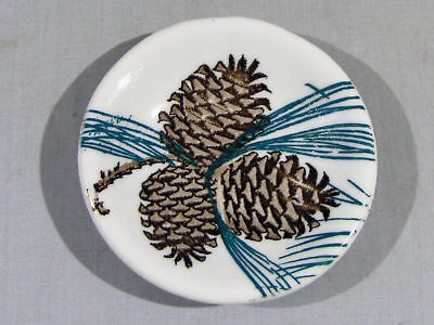 Tepco China Butter Pat - Pine Cone & Needles Pattern