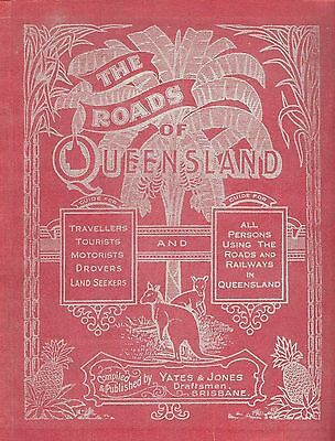 The Roads Of Queensland By YATES & JONES 1913, 212 Scanned Pages on CD