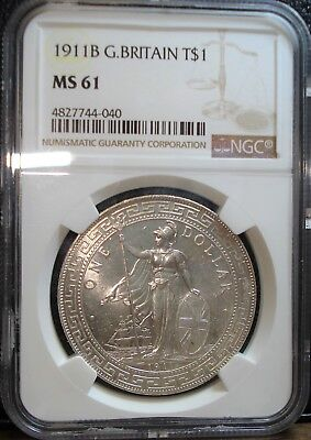1911 B Great Britain Silver Trade Dollar Graded by NGC in Mint State 61