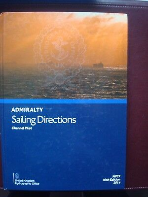 IN ANGLAISES Admiralty Sailing Directions Channel Pilot NP27 10 eme édition 2014