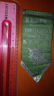 Vintage Daughters Of The American Revolution Nsdar Ribbon Continental Congress