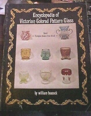 Encyclopedia of Victorian Colored Pattern Glass Toothpick Holders A to Z Book l