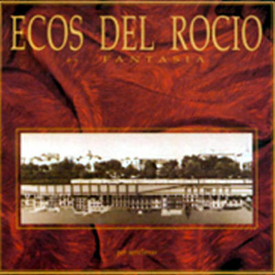 ECOS DEL ROCIO - Fantasia (CD ALBUM)