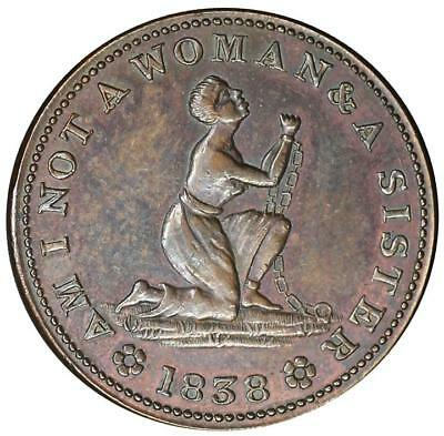 1838 Abolition Hard Times Token-AM I NOT A WOMAN-USA Liberty-HT 81-(Low 54)-VF