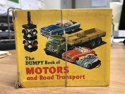 The Dumpy Book of Motors and Road Transport Cars Trucks motorcycles Pics 1957