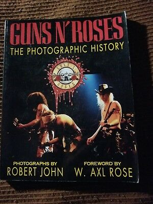 Guns And Roses Photographic History Book