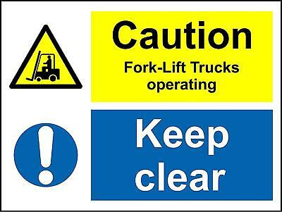 Warning Caution fork-lift trucks operating keep clear safety sign