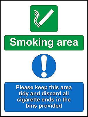 Smoking area Please keep this area tidy and discard all cigarette ends sign