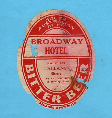 Broadway  Hotel.  Glenelg. Bottled  For  Allans.  Bottled  By  A.c. Bottling