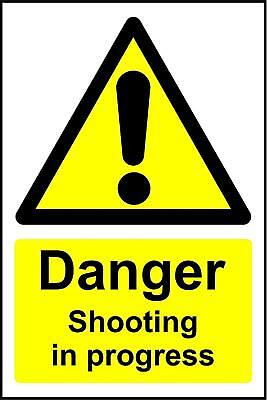 Warning signs Danger Shooting in progress safety sign