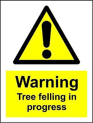 Warning tree felling in progress safety sign tree cutting signs
