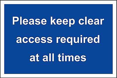Please keep clear access required at all times safety sign
