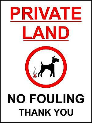 Private land no dog fouling safety sign