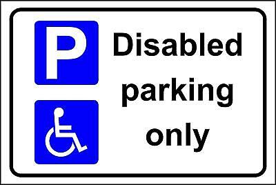 Disabled parking only safety sign