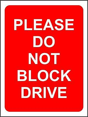 Do not block the drive safety sign