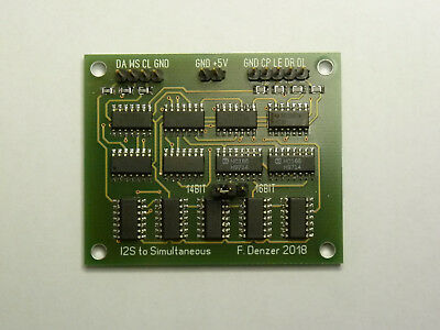 I2S to simultaneous converter for TDA1540 DAC or TDA1541 and TDA1541A (NO CHINA)