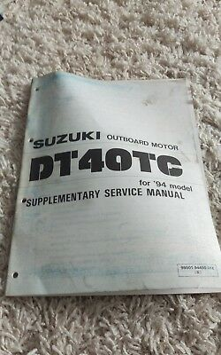 1994 Suzuki DT40TC Outboard Motor Supplementary Repair Service Shop Manual OEM