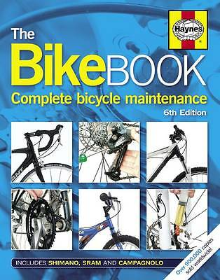 The Bike Book: Complete Bicycle Maintenance by Mark Storey (Hardback, 2012)