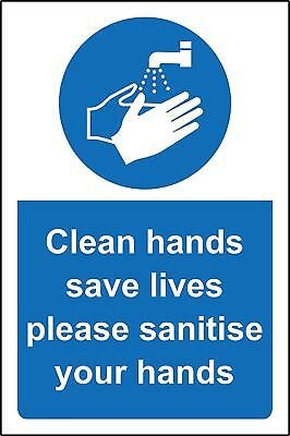 Clean hands save lives please sanitise your hands safety sign