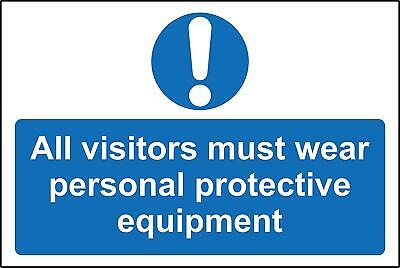 All visitors must wear personal protective equipment PPE safety sign
