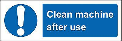 Clean machine after use Safety sign